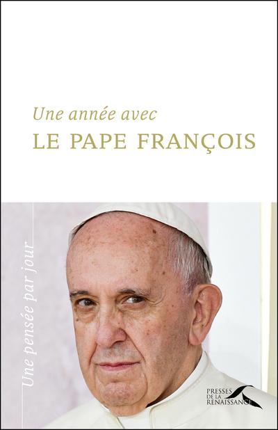 UNE ANNEE AVEC LE PAPE FRANCOIS