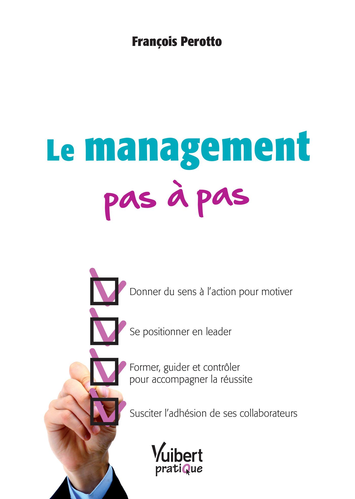 MANAGEMENT PAS A PAS (LE)