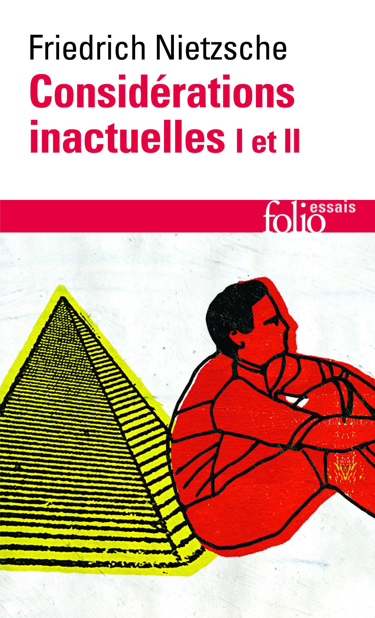 CONSIDERATIONS INACTUELLES I ET II