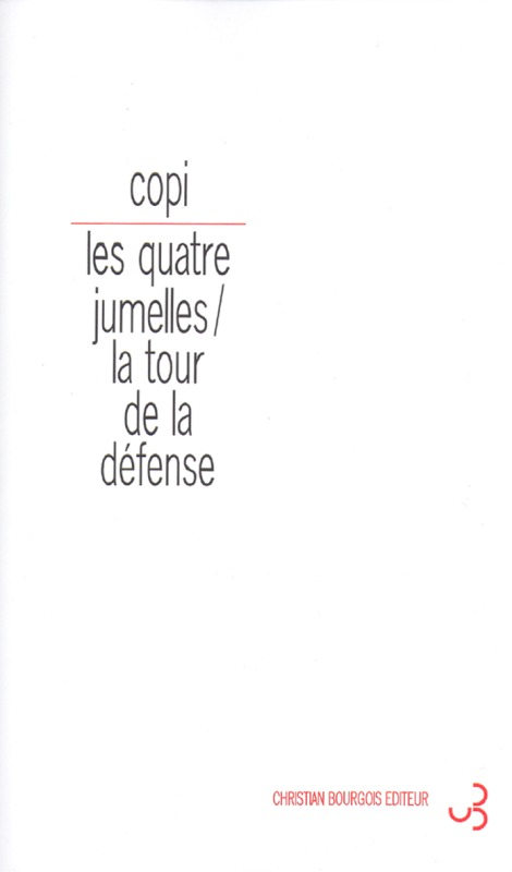 QUATRE JUMELLES / LA TOUR DE LA DEFENSE