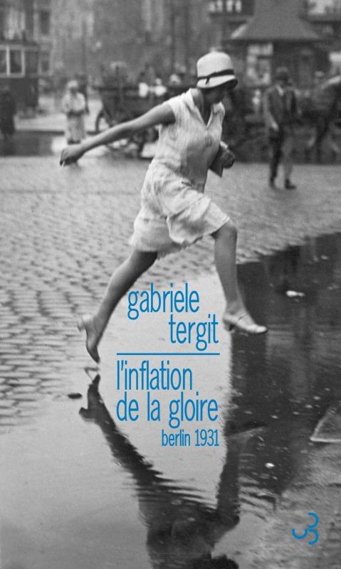INFLATION DE LA GLOIRE (L')