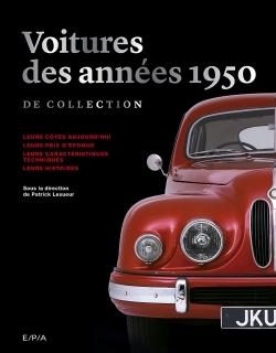 LES VOITURES DES ANNEES 1950 DE COLLECTION