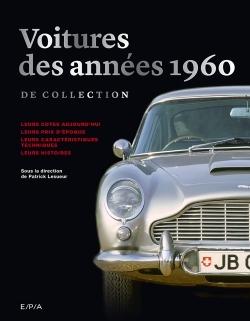 LES VOITURES DE COLLECTION DES ANNEES 60