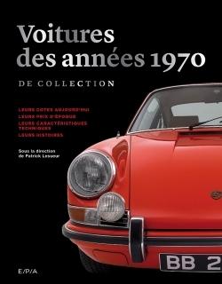 LES VOITURES DE COLLECTION DES ANNEES 70