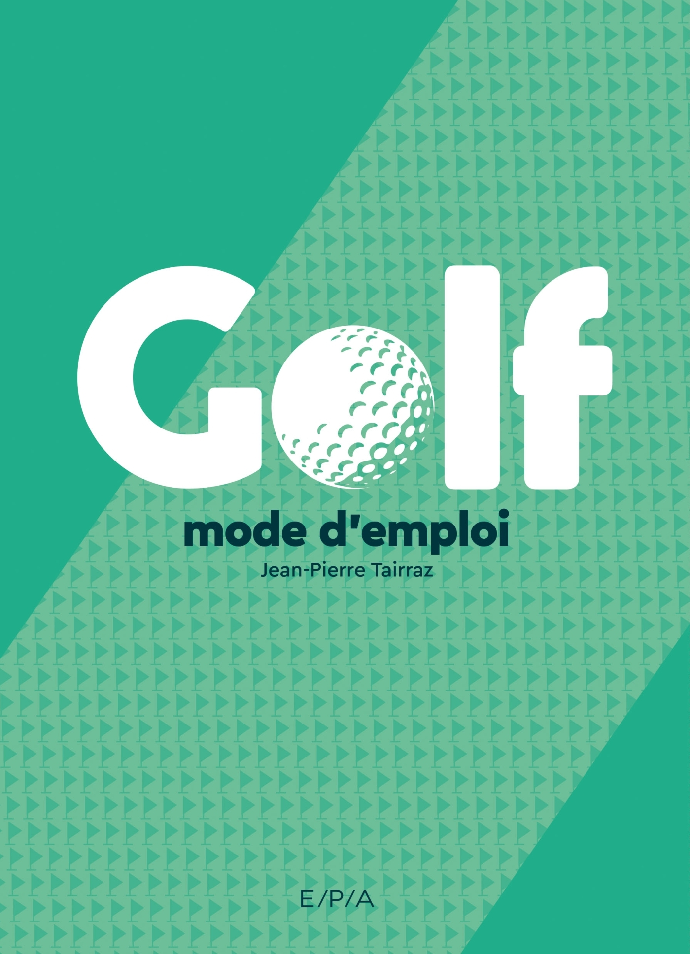 GOLF, MODE D'EMPLOI (BROCHE) NED