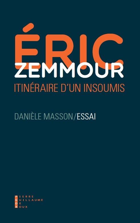 ERIC ZEMMOUR UN ITINERAIRE