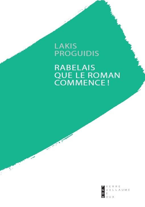 RABELAIS QUE LE ROMAN COMMENCE !