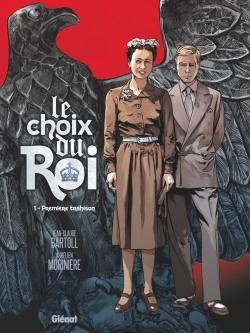 LE CHOIX DU ROI - TOME 01