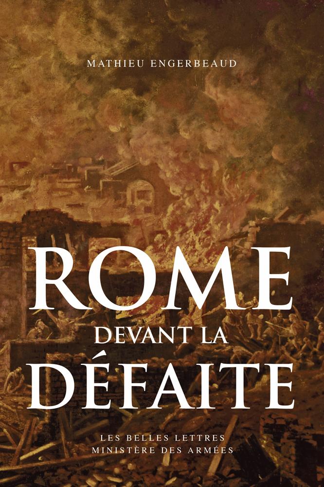 ROME DEVANT LA DEFAITE (753-264 AVANT J.-C.)
