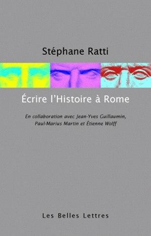 ECRIRE L'HISTOIRE A ROME