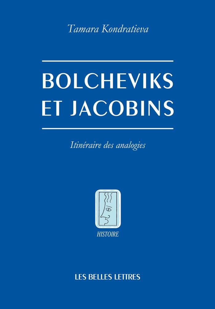 BOLCHEVIKS ET JACOBINS