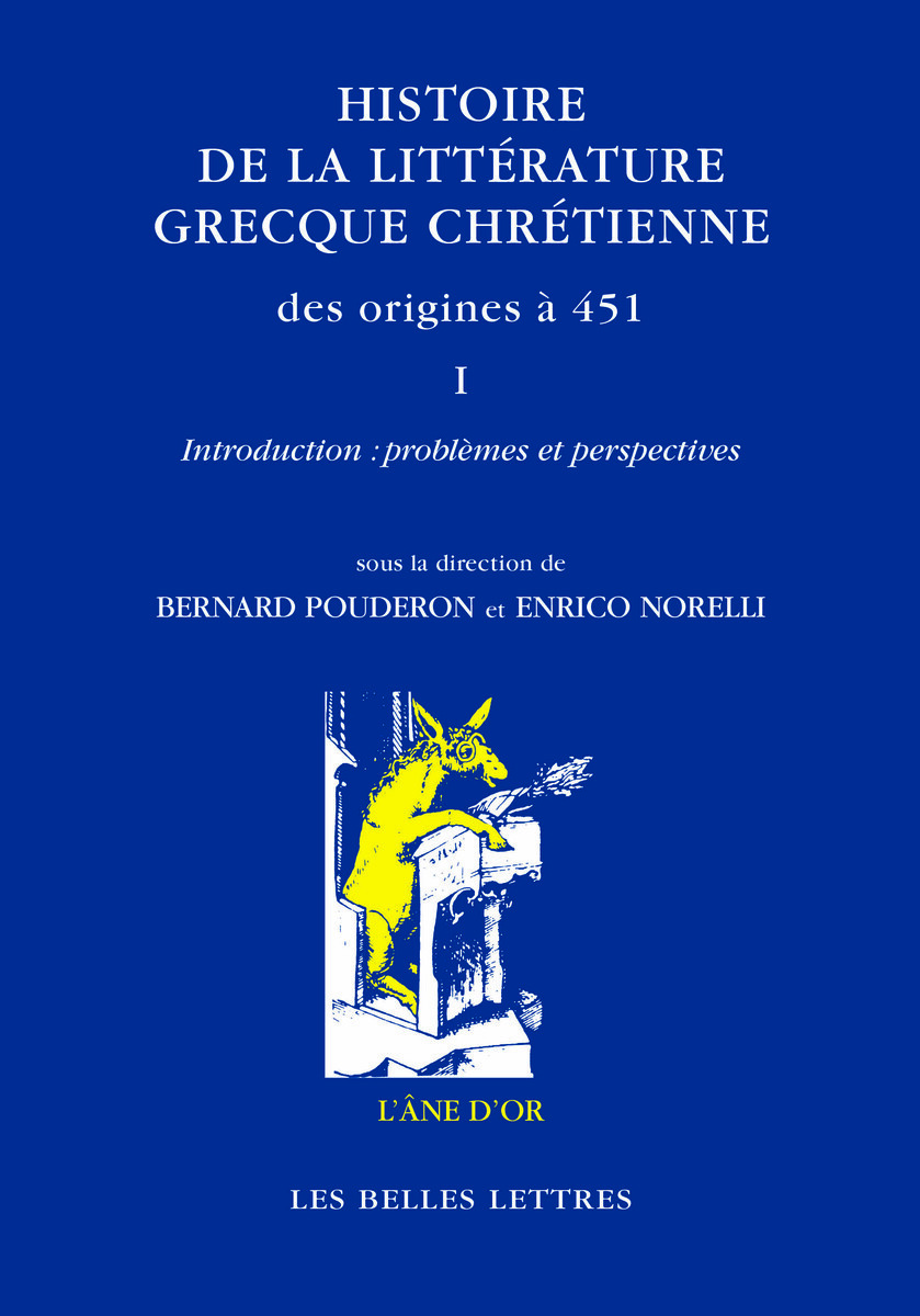 HISTOIRE DE LA LITTERATURE GRECQUE CHRETIENNE...T1