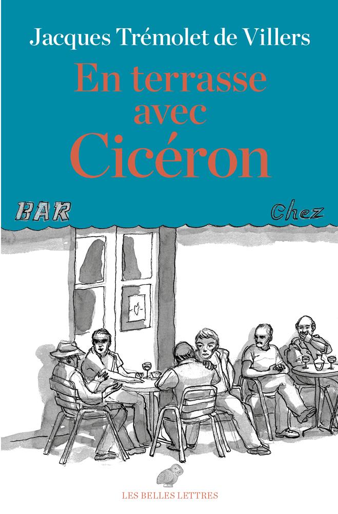 EN TERRASSE AVEC CICERON