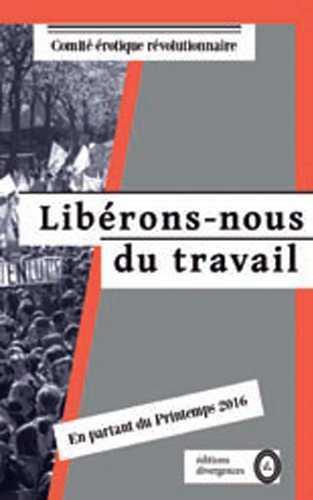 LIBERONS-NOUS DU TRAVAIL