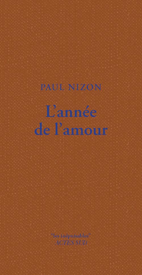 L'ANNEE DE L'AMOUR (LES INEPUISABLES)