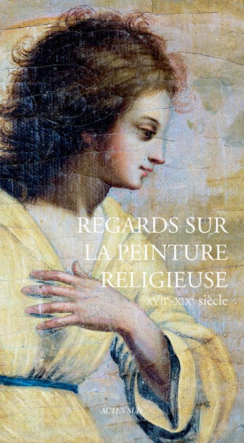 REGARDS SUR LA PEINTURE RELIGIEUSE