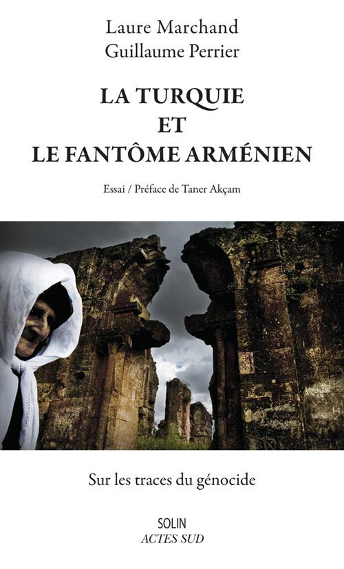LA TURQUIE ET LE FANTOME ARMENIEN