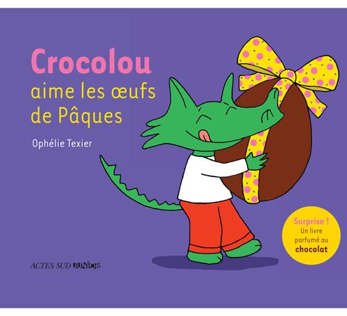 CROCOLOU AIME LES OEUFS DE PAQUES