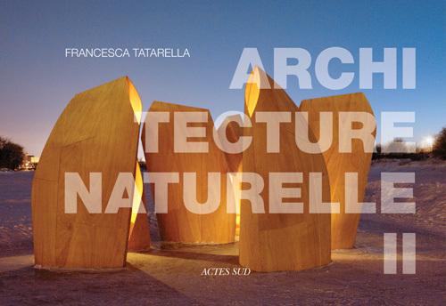 ARCHITECTURE NATURELLE II