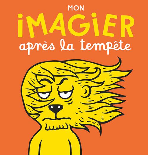 MON IMAGIER APRES LA TEMPETE