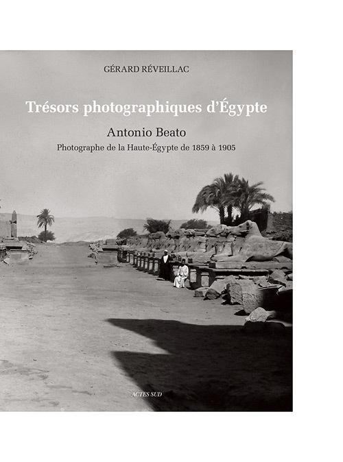 TRESORS PHOTOGRAPHIQUES D'EGYPTE
