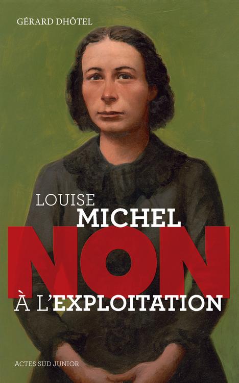 LOUISE MICHEL : NON A L'EXPLOITATION-(NE)