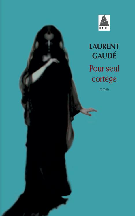 POUR SEUL CORTEGE (BABEL 1260)