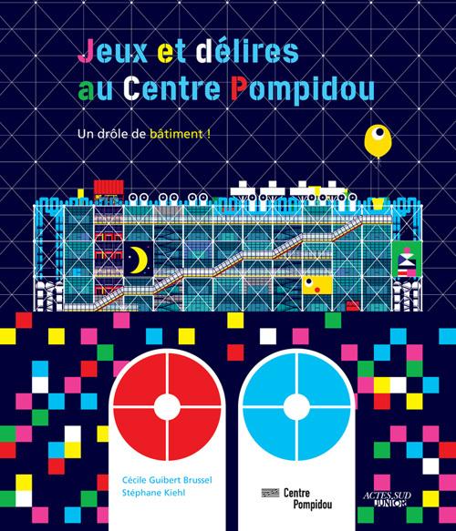 JEUX ET DELIRES AU CENTRE POMPIDOU (AS)