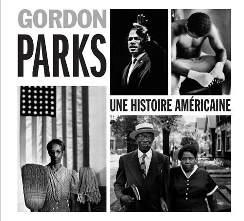 GORDON PARKS - UNE HISTOIRE AMERICAINE