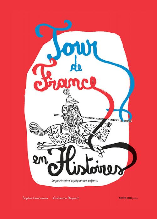 LE TOUR DE FRANCE EN HISTOIRE(S)