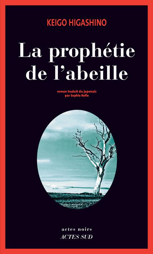 LA PROPHETIE DE L'ABEILLE