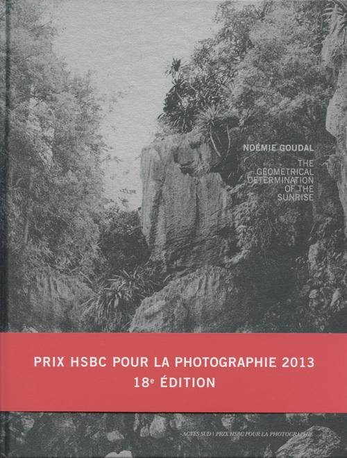 NOEMIE GOUDAL - PRIX HSBC POUR LA PHOTOGRAPHIE 2013