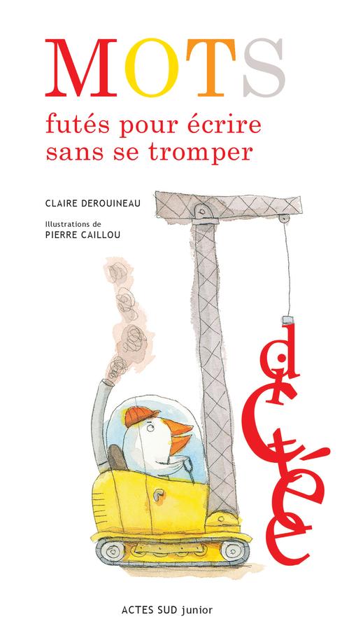 MOTS FUTES POUR ECRIRE SANS SE TROMPER (NE)