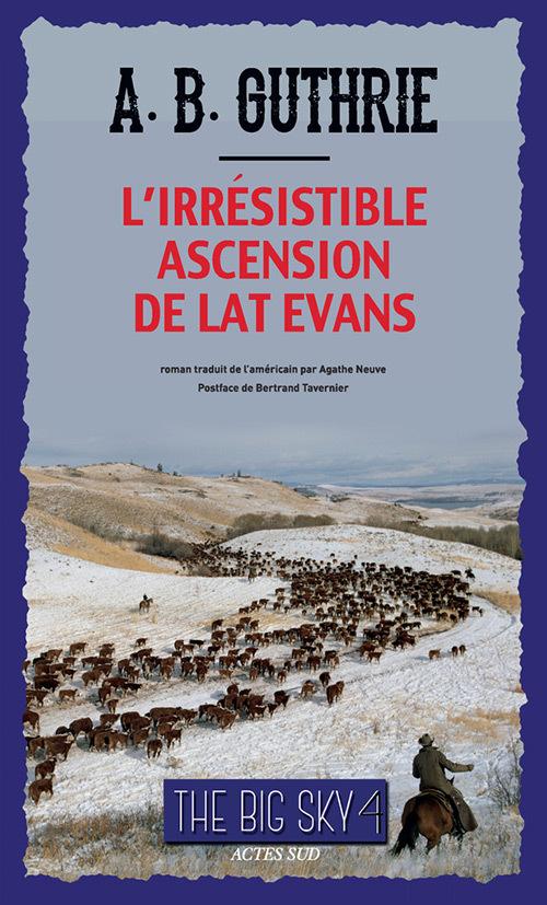 L'IRRESISTIBLE ASCENSION DE LAT EVANS