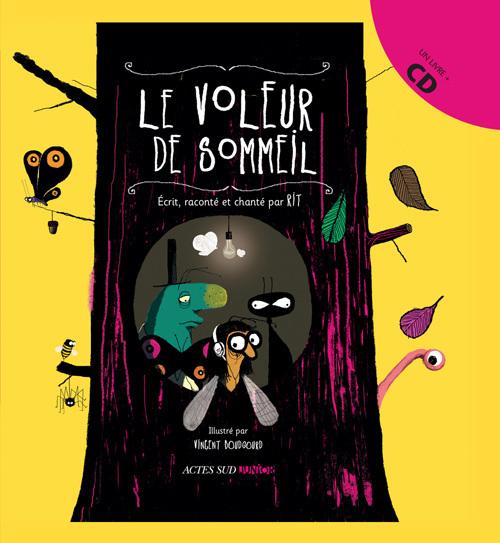 LE VOLEUR DE SOMMEIL + CD