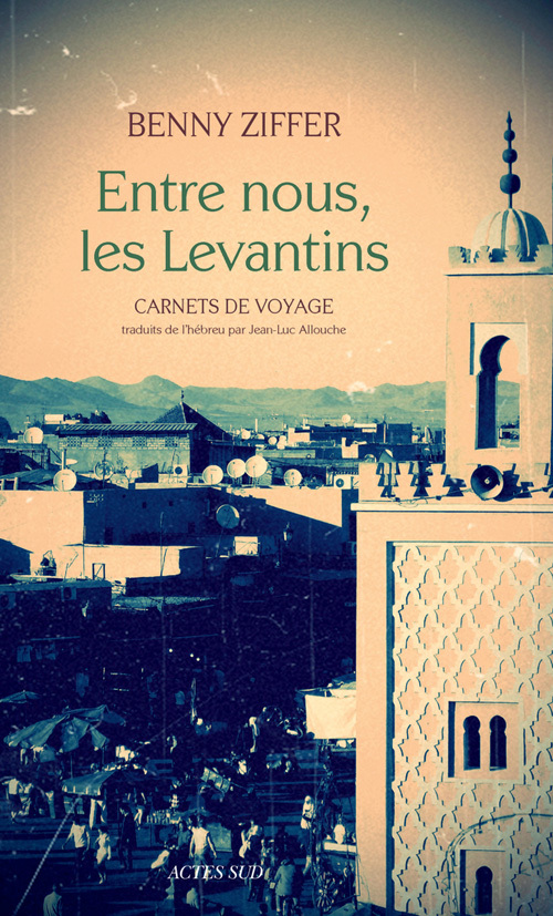 ENTRE NOUS, LES LEVANTINS