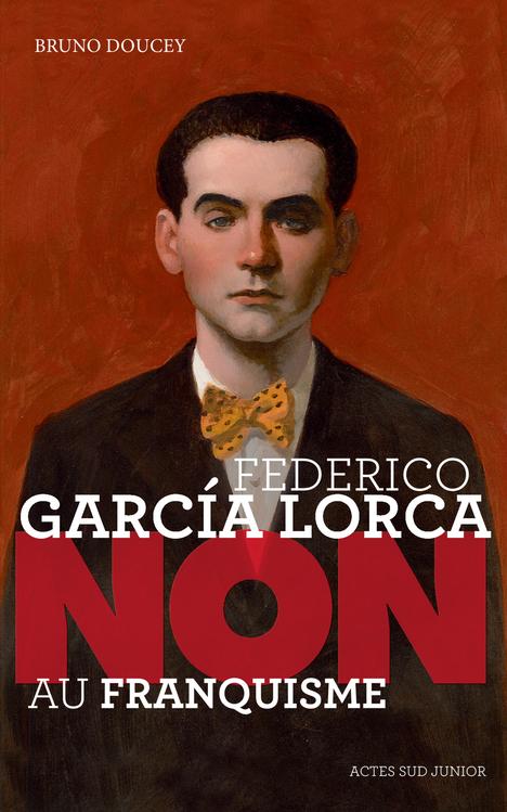 FEDERICO GARCIA LORCA : NON AU FRANQUISME (NE)