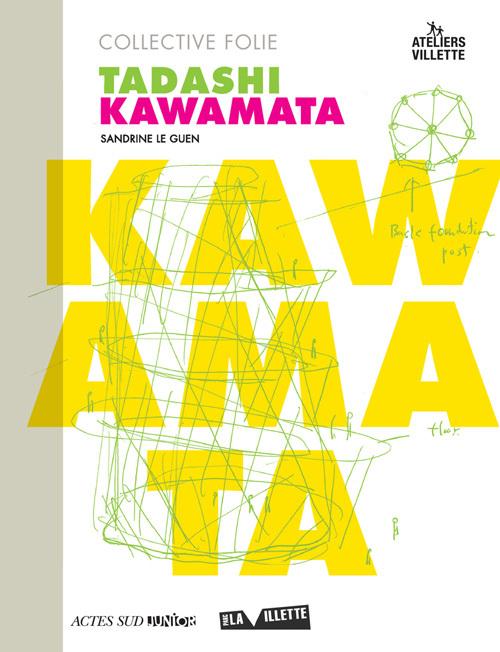 COLLECTIVE FOLIE-TADASHI KAWAMATA