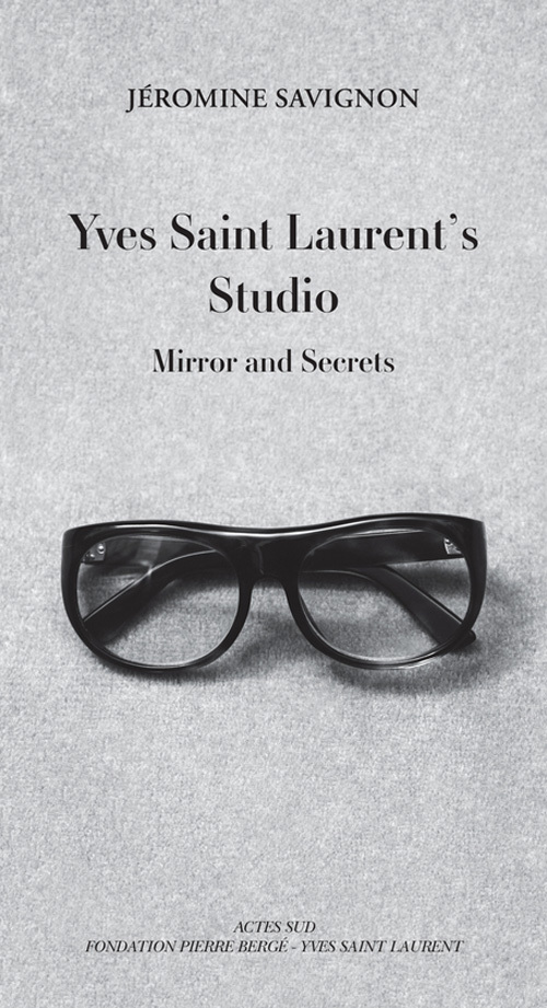 YVES SAINT LAURENT'S STUDIO (ANGLAIS)