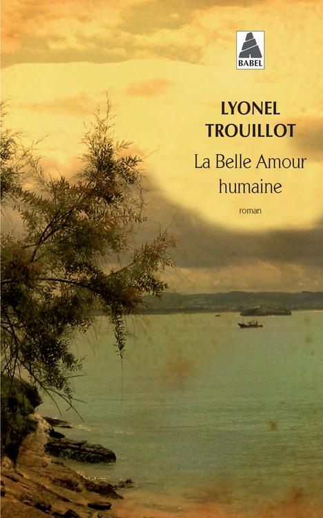 LA BELLE AMOUR HUMAINE BABEL 1192