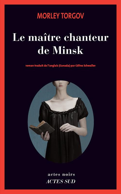 LE MAITRE CHANTEUR DE MINSK