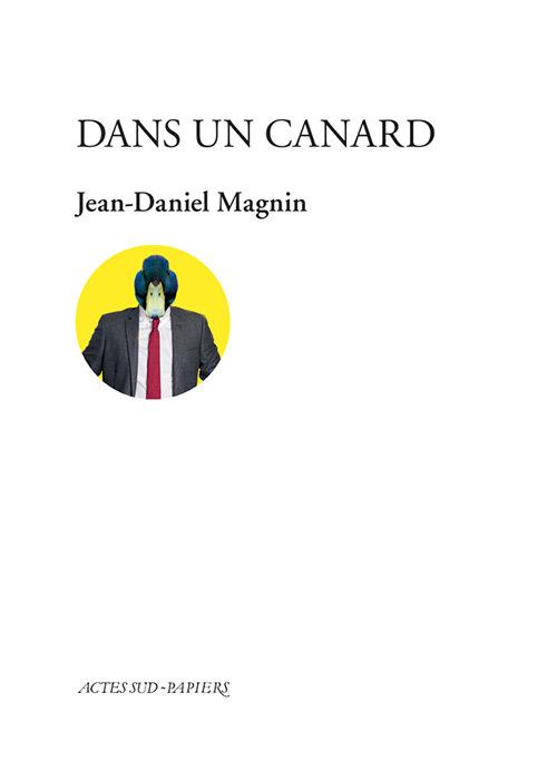 DANS UN CANARD
