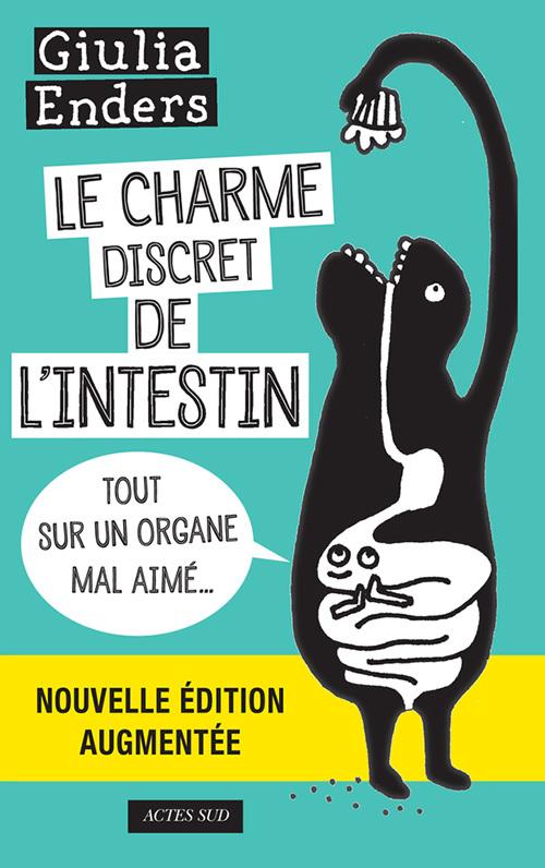 LE CHARME DISCRET DE L'INTESTIN (EDITION AUGMENTEE)