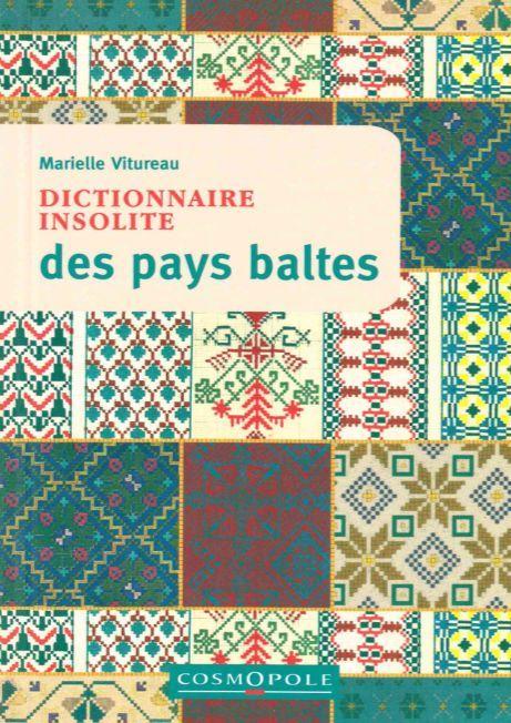 DICTIONNAIRE INSOLITE DES PAYS BALTES