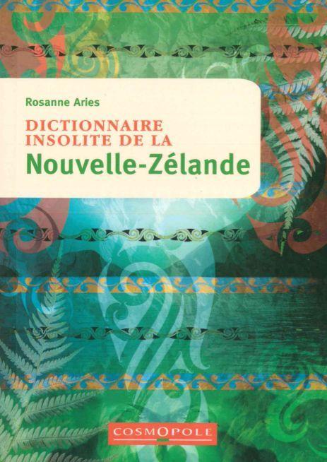 DICTIONNAIRE INSOLITE DE LA NOUVELLE-ZELANDE