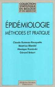 EPIDEMIOLOGIE, METHODES ET PRATIQUES (COLL. STASTISTIQUE EN BIOLOGIE ET EN MEDECINE) 4.ED.
