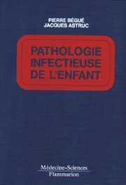 PATHOLOGIE INFECTIEUSE DE L'ENFANT