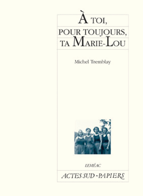 A TOI, POUR TOUJOURS, TA MARIE-LOU