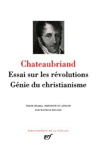 ESSAI SUR LES REVOLUTIONS / GENIE DU CHRISTIANISME