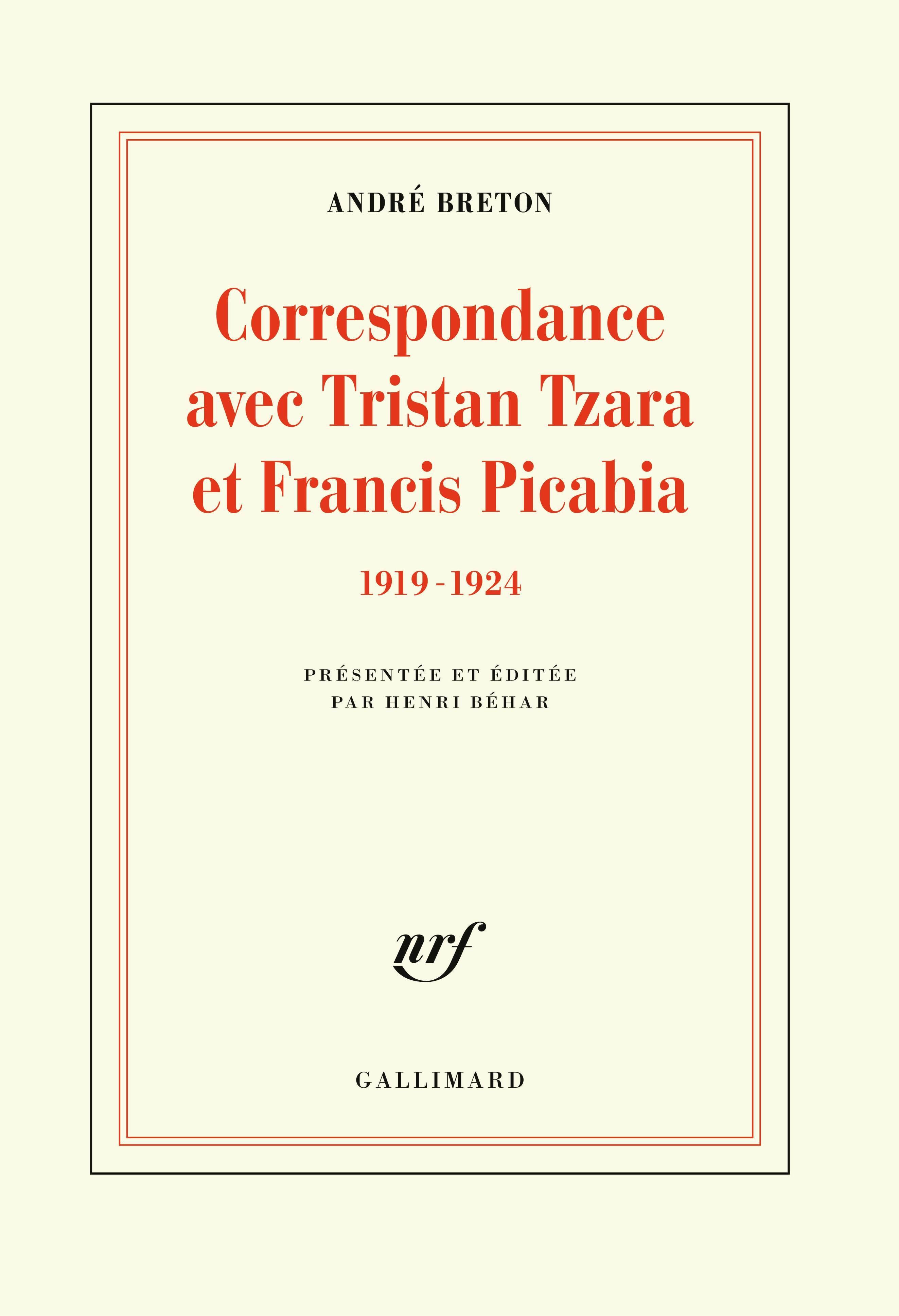 CORRESPONDANCE AVEC TRISTAN TZARA ET FRANCIS PICABIA (1919-1924)